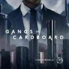 Gangs cardboard
