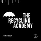 Recycling academy